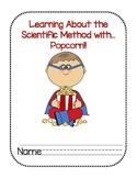 The Scientific Method for Beginning Scientists : Popcorn Unit