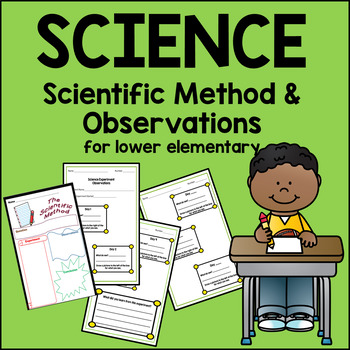 The Scientific Method for Lower Elementary