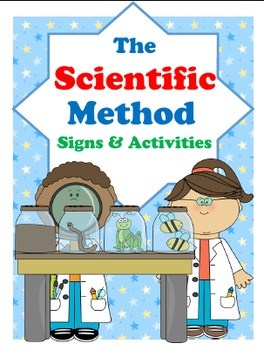 Scientific Method {K-2 Signs & Activities}