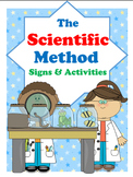 Scientific Method {K-2 Signs & Activities}