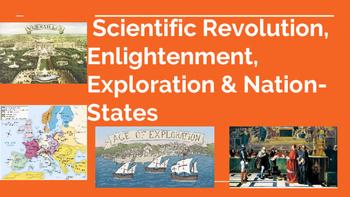 The Scientific Revolution, Enlightenment, Exploration & Na