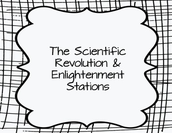 The Scientific Revolution & Enlightenment Stations