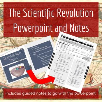 The Scientific Revolution Powerpoint and Guided Notes