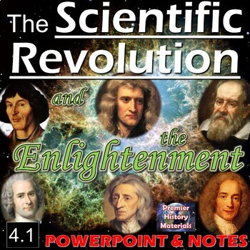 The Scientific Revolution and the Enlightenment (4.1)