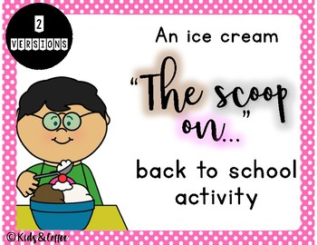 The Scoop On ME.... Back To School Ice Cream Activity