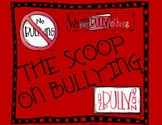 The Scoop on Bullying & Cyber Bullying ~ The Bully, Victim, & Bystander