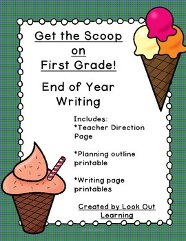The Scoop on First: An Ice Cream Themed End of Year Writin