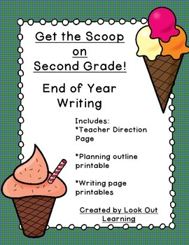 The Scoop on Second: An Ice Cream Themed End of Year Writing Activity