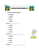 The Scream Team by Bill Doyle Comprehension Test for Chapters 1-7