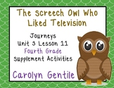 The Screech Owl Who Liked Television Journeys Unit 3 Lesson 11 4th