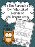 The Screech Owl Who Liked Television (Skill Practice Sheet)