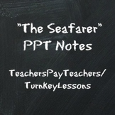 """""""The Seafarer"""" Powerpoint Lecture + Teacher Notes and Poem"""