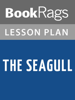 The Seagull Lesson Plans