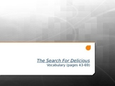 The Search For Delicious Vocabulary PowerPoint - Pages 43-69
