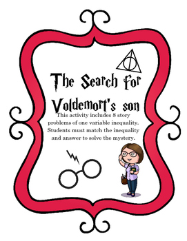 The Search for Voldemort's son Inequality Story Problems