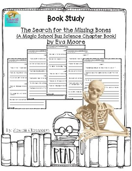 The Search for the Missing Bones: A Magic School Bus Science Ch. Book  {Level P}