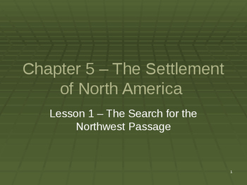 Settlement of North America - The Search for the Northwest