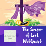 The Season of Lent WebQuest