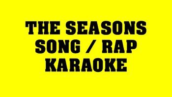 The Seasons Song / Rap Karaoke Video