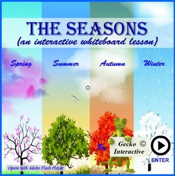 The Seasons - an interactive SmartBoard and Whiteboard lesson.