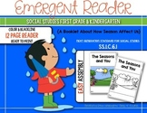 The Seasons and You {Social Studies Reader} for First Grade & Kindergarten