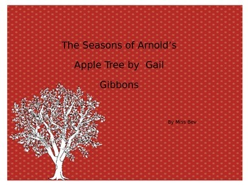 The Seasons of Arnold's Apple Tree Coloring and Writing