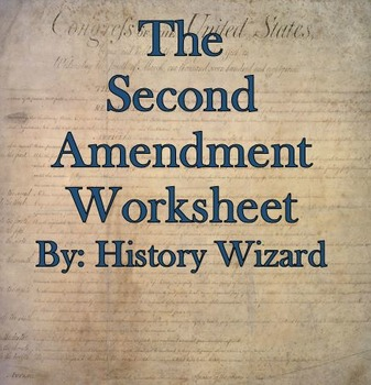 The Second Amendment Internet Worksheet