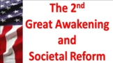 The Second Great Awakening and Social Reform