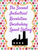 The Second Industrial Revolution Vocabulary Speed Dating