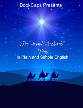 The Second Shepherds' Play In Plain and Simple English