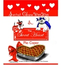 The Secret ChewWooWoo and the Sweat Heart Pie Caper