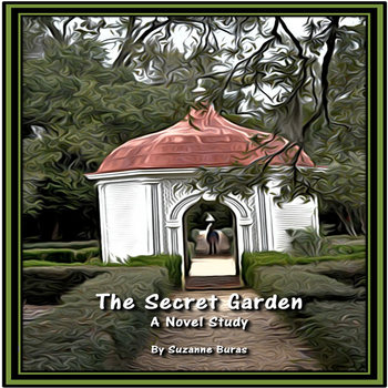 The Secret Garden: A Novel Study Unit