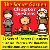 The Secret Garden Chapter Questions Print & GOOGLE (150 Comprehension Questions)