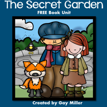 The Secret Garden [Frances Hodgson Burnett] Book Unit
