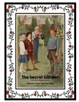 The Secret Garden Chapter-by-Chapter Objective Tests Teaching Guide