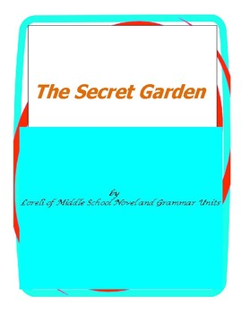 The Secret Garden Unit with Literary and Grammar Activities