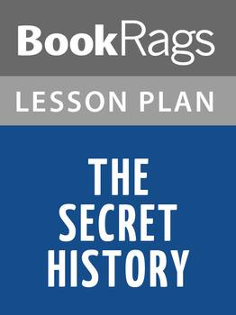 The Secret History Lesson Plans