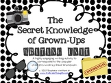 The Secret Knowledge of Grown-Ups Writing Unit