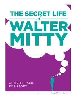 The Secret Life of Walter Mitty Activity Pack for the Story