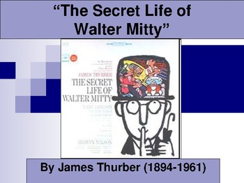 """""""The Secret Life of Walter Mitty"""" Analysis Lesson"""