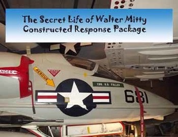 The Secret Life of Walter Mitty: Constructed Response Package