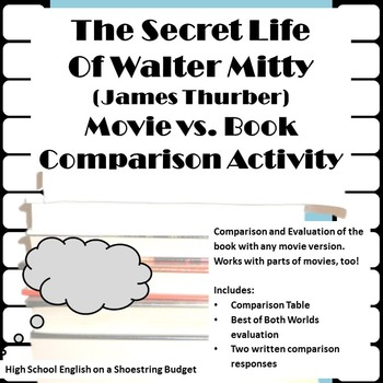 The Secret Life of Walter Mitty Movie vs. Book Activity (James Thurber)