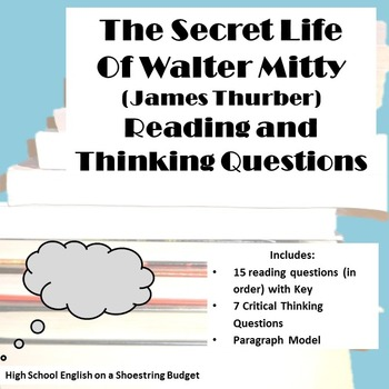 The Secret Life of Walter Mitty Reading & Thinking Questions (James Thurber)