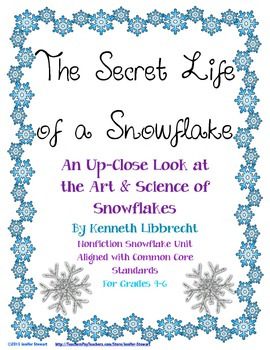 The Secret Life of a Snowflake: a Unit Integrating Reading, Science & Art