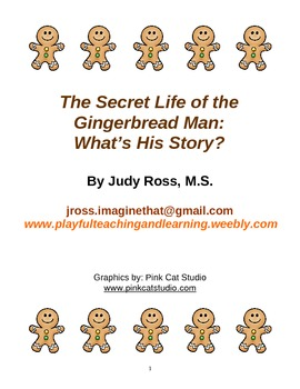 The Secret Life of the Gingerbread Man:  What's His Story?