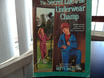 The Secret Life of the Underwear Champ ISBN 0-394-84563-3