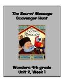 The Secret Message Scavenger Hunt (4th Grade Wonders; Unit