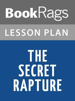The Secret Rapture Lesson Plans