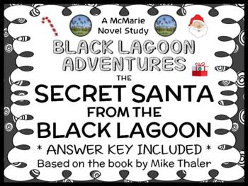The Secret Santa from the Black Lagoon (Mike Thaler) Novel Study / Comprehension