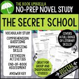 The Secret School